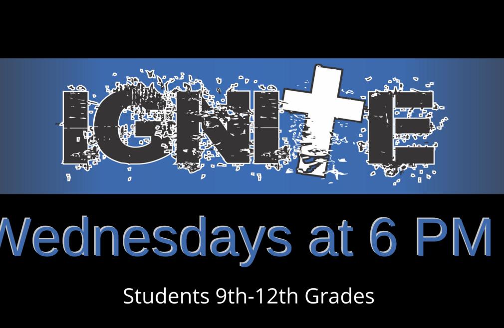 Ignite - High School Group Wednesdays 2021-2022